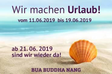 Urlaub! Vom 11.06.2019 bis 19.06.2019